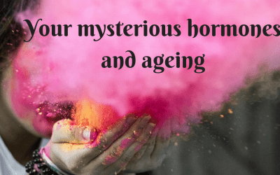 YOUR MYSTERIOUS HORMONES AND AGEING